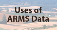 View Video on uses of ARMS data?C